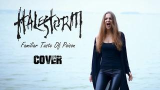 🤘 HALESTORM - FAMILIAR TASTE OF POISON (Cover by Helena Wild ft. SoundBro)