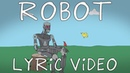 Tenacious D - Post-Apocalypto - ROBOT (Lyric Video)