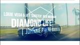 Louie Vega &amp Jay 'Sinister' Sealee starring Julie McKnight - Diamond Life (Johnnie Pappa Bootleg)