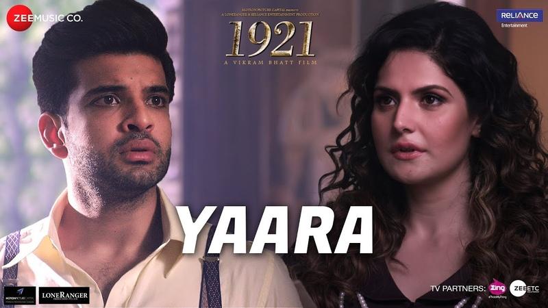 Yaara | 1921 | Zareen Khan Karan Kundrra | Arnab Dutta | Harish Sagane | Vikram Bhatt