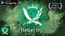 Андроид игра Rebel Inc. Симулятор борьбы с мятежниками