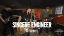 "Sincere Engineer - ""Overbite"" Live! from The Rock Room"