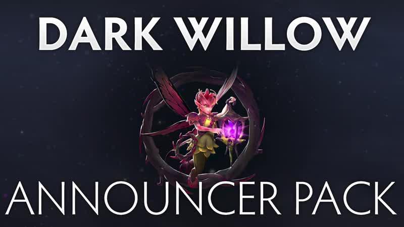 Dota 2 Dark Willow Announcer Pack