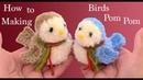 Pajaritos pom pom Diy Christmas decorations birds pom pom how to making pom pom birds