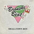 Bronski Beat альбом Smalltown boy rmx