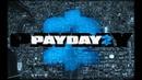 Стелс режим / PayDay2 / Co-op