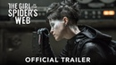 THE GIRL IN THE SPIDER'S WEB Official Trailer HD Девушка которая застряла в паутине