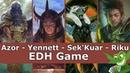 Azor vs Yennett vs Sek'Kuar vs Riku EDH CMDR game play for Magic The Gathering
