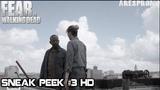 Fear The Walking Dead 4x15 Sneak Peek #3 Season 4 Episode 15 HD