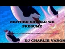 Minimal Techno Dj Charlie Varon Neither Should We Presume Bass Boosted
