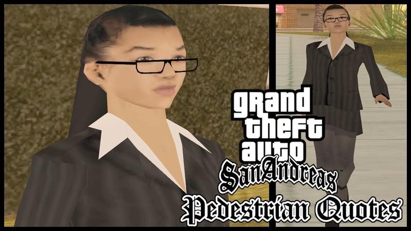 GTA San Andreas Pedestrian Quotes Woozie's Girl SOFYBU