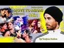 MOVE TO MIAMI | Bollywood Enrique Iglesias | Mix || Multifandom - VM