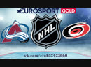 Colorado Avalanche vs Carolina Hurricanes 20.10.2018 NHL Regular Season 2018-2019 Eurosport Gold RU