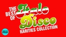 THE BEST OF ITALO DISCO - RARITIES Collection vol.1