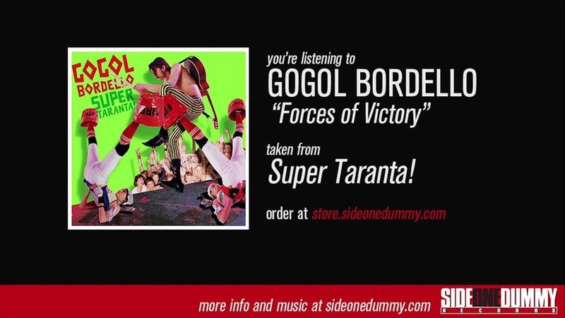Gogol Bordello Forces of Victory