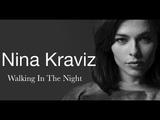 Nina Kraviz - Walking In The Night