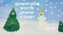 HOW TO DRAW WINTER SEASON SCENERY l Kid's Art l Рисуем с детьми зимний пейзаж