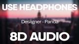 Desiigner Panda (8D Audio)