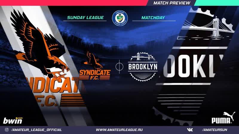 Обзор матча F.C.SYNDICATE 3-5 Brooklyn