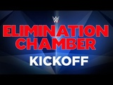 Elimination Chamber Kickoff Feb. 17, 2019