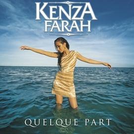 Kenza Farah альбом Quelque part