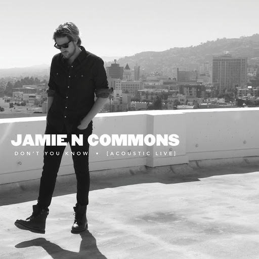 Jamie N Commons альбом Don't You Know (Acoustic Live)