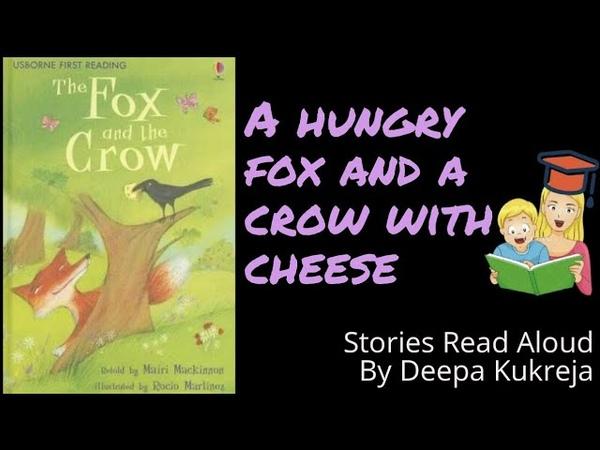The Fox And The Crow | Mairi Mackinnon | Racio Martinez | USBORNE First Reading | Read Aloud