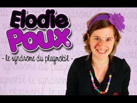 Elodie Poux - Le Syndrome du Playmobil