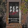 Nekliff &amp Mary S.K. Never Alone (Hugobeat remix)