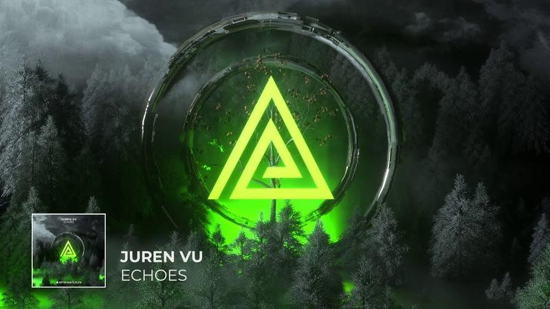 20/02/2k19 PREMIERE: Juren Vu - Echoes (Original Mix) [Future Forward]