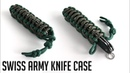 How to Make A Paracord Swiss Army Knife Case Tutorial
