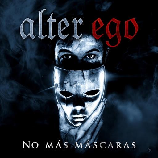 Alter Ego альбом No Más Máscaras