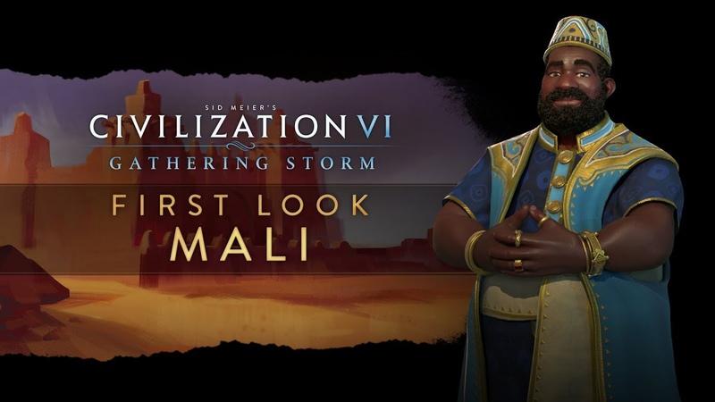 Civilization VI Gathering Storm - First Look Mali