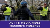 Media fails to call out Macron's violent response to Yellow Vests ACT 13