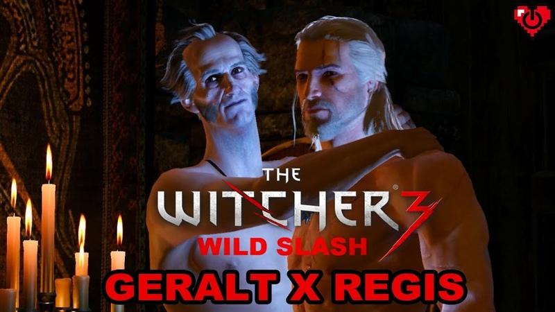 WITCHER 3 WILD SLASH ♥ Geralt x Regis