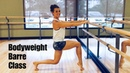 BODYWEIGHT BARRE WORKOUT 25 Minutes
