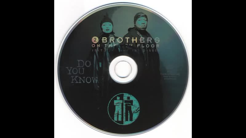 2 Brothers On The 4th Floor - Do You Know (1998 CDM) - 4 Mixes.wav