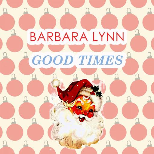 Barbara Lynn альбом Good Times