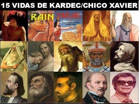 15 reencarnações de KardecChico Xavier - Missão atual e próxima