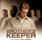 Bill Brown альбом Brother's Keeper (Original Motion Picture Score)