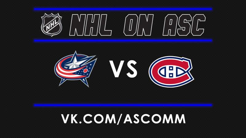 NHL   Blue Jackets VS Canadiens