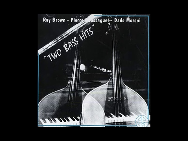 Pierre Boussaguet, Dado Moroni Ray Brown - My Funny Valentine