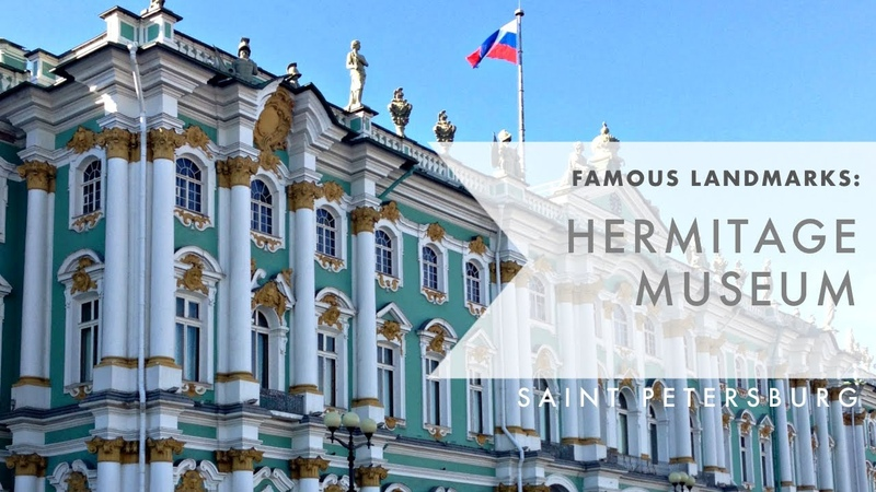 Famous Landmarks of St Petersburg The State Hermitage Museum