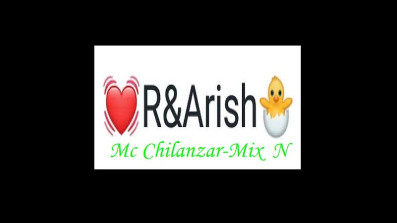 Mc Chilanzar - Mix N