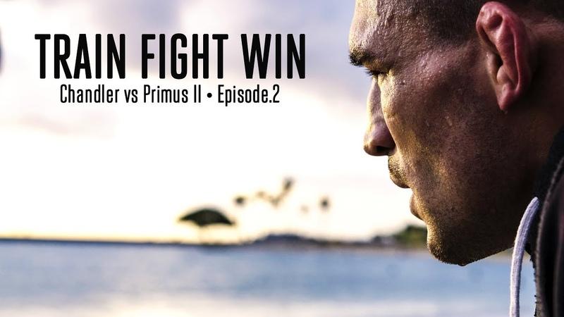 TRAIN FIGHT WIN • CHANDLER vs PRIMUS II • EPISODE 2