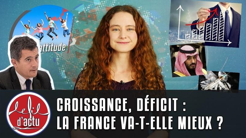 CROISSANCE, DÉFICIT LA FRANCE VA-T-ELLE MIEUX