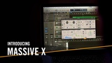 Introducing MASSIVE X For the Music in You Native Instruments