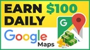 💸 Earn Per Day With Google Maps 🗺️ - Work From Home