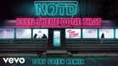 NOTD feat. Tove Styrke - Been There Done That (Toby Green Remix / Audio)