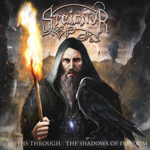 Steignyr - Myths Through the Shadows of Freedom